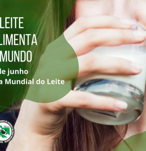 Dia Mundial do leite, setor mineiro celebra a data enfrentando os novos desafios trazidos pela pandemia.